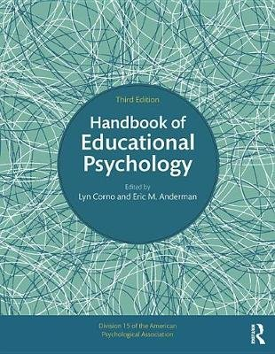 Handbook of Educational Psychology (Electronic book text, 3rd New edition): Lyn Corno, Eric M. Anderman