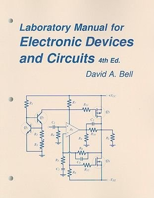 Laboratory Manual for Electronic Devices and Circuits (Hardcover, 4th Revised edition): David A. Bell