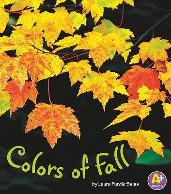 Colors of Fall (Hardcover): Laura Purdie Salas