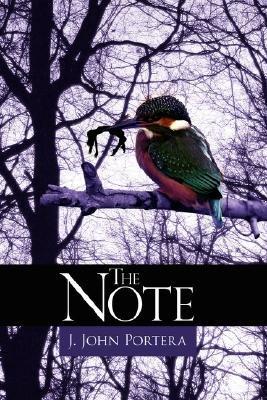 The Note (Paperback): J. John Portera