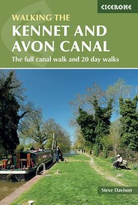 The Kennet and Avon Canal - The full canal walk and 20 day walks (Electronic book text): Steve Davison
