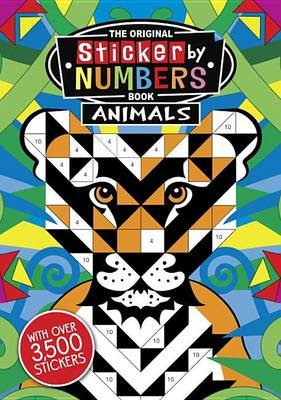 The Original Sticker by Numbers Book: Animals (Paperback): Joanna Webster