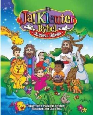 Ja! Kleuter Bybel (Afrikaans, Paperback): Ewald Van Rensburg