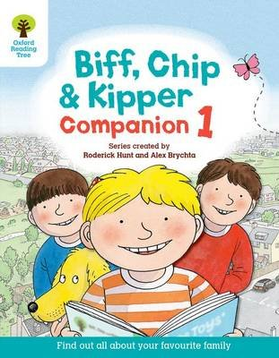 Oxford Reading Tree: Biff, Chip and Kipper Companion 1 - Reception / Year 1 (Paperback): Roderick Hunt