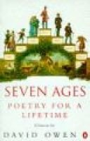 Seven Ages - Poetry for a Lifetime (Paperback, New ed): David Owen