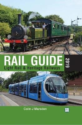abc Rail Guide 2019: Light Rail & Heritage Railway (Hardcover): Colin J. Marsden