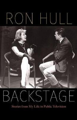 Backstage - Stories from My Life in Public Television (Paperback): Ron Hull