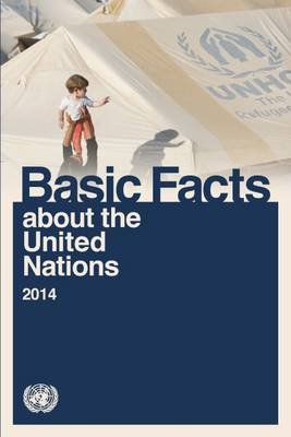 Basic Facts about the United Nations 2014 (Electronic book text):