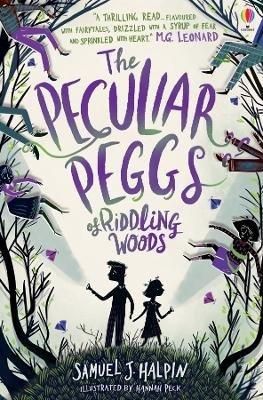 The Peculiar Peggs of Riddling Woods (Paperback): Samuel J  Halpin