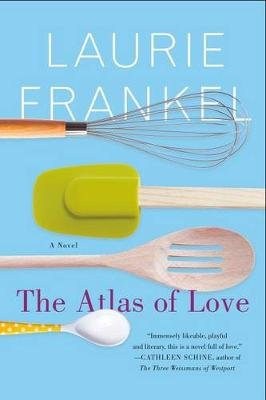 The Atlas of Love (Paperback): Laurie Frankel