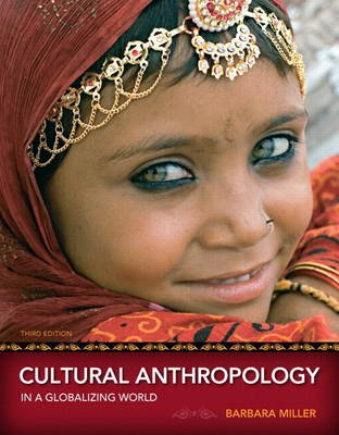 Cultural Anthropology in a Globalizing World Plus New MyAnthroLab with Etext -- Access Card Package (Paperback, 3rd Revised...