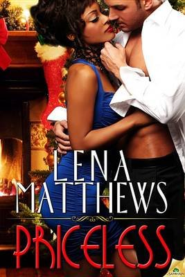 Priceless (Electronic book text): Lena Matthews
