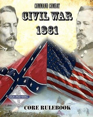 Command Combat - Civil War - 1861 (Paperback): Jeff McArthur