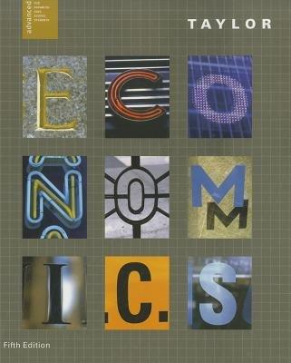 Economics (Hardcover, 5th): John B Taylor