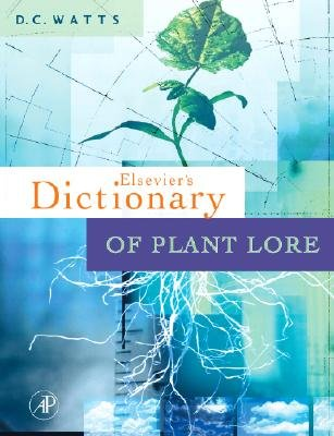 Dictionary of Plant Lore (Hardcover): D.C. Watts