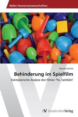 Behinderung Im Spielfilm (German, Paperback): Schrick Nicolas