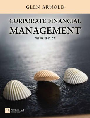 Corporate Financial Management - AND Stock-Trak Access Card (Paperback): Glen Arnold