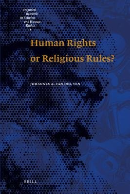 Human Rights or Religious Rules? (Electronic book text): Johannes A. Ven