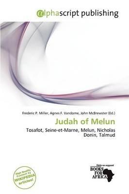 Judah of Melun (Paperback): Frederic P. Miller, Agnes F. Vandome, John McBrewster
