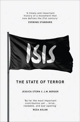 ISIS - The State of Terror (Paperback): Jessica Stern, JM Berger