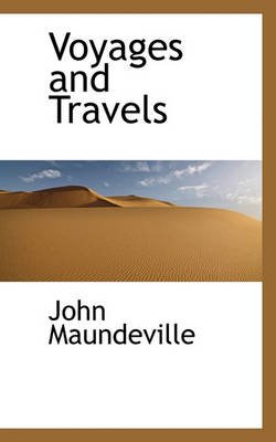 Voyages and Travels (Paperback): John Maundeville