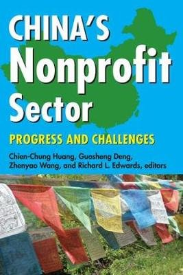 China's Nonprofit Sector - Progress and Challenges (Hardcover, New): Chien-Chung Huang