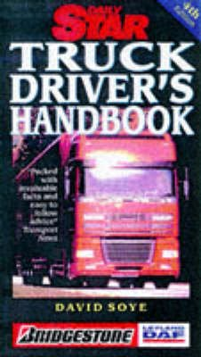 """Daily Star"" Truck Driver's Handbook (Paperback, 4th Revised edition): David P. Soye"