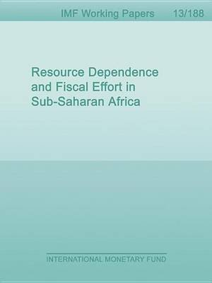 Resource Dependence and Fiscal Effort in Sub-Saharan Africa (Electronic book text): Alun H. Thomas