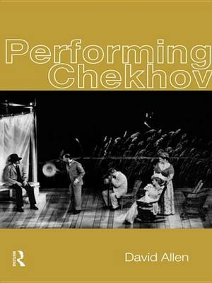Performing Chekhov (Electronic book text): David Allen