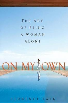 On My Own (Electronic book text): Florence Falk