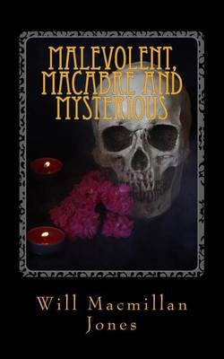 Malevolent, Macabre and Mysterious - Red Kite Pocket Horror (Paperback): Will Macmillan Jones