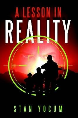 A Lesson In Reality (Paperback): Stan Yocum