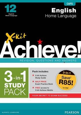 X-kit Achieve: English Home Language - Grade 12 (2-in-1 pack) CAPS (Paperback):