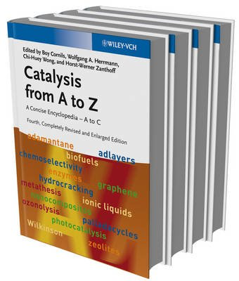 Catalysis from A to Z - A Concise Encyclopedia, 4 Volume Set (Hardcover, 4th, Completely Revised and Enlarged Edition): Boy...