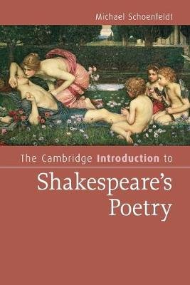 Cambridge Introductions to Literature - The Cambridge Introduction to Shakespeare's Poetry (Paperback): Michael Schoenfeldt