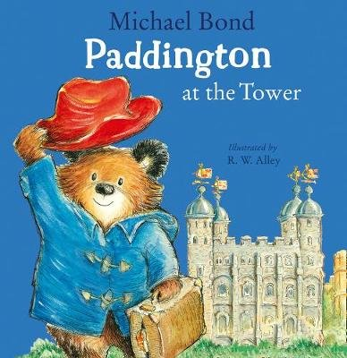 Paddington at the Tower (Paperback): Michael Bond