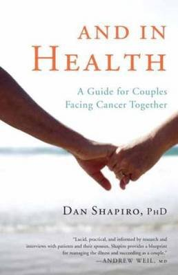 And In Health (Paperback): Dan Shapiro