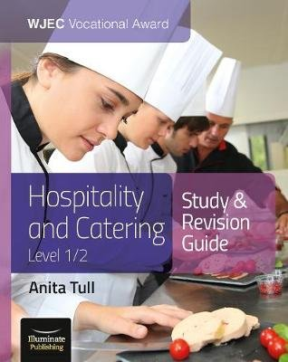 WJEC Vocational Award Hospitality and Catering Level 1/2: Study & Revision Guide (Paperback): Anita Tull