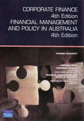 Corporate Finance - Financial Management and Policy in Australia (Paperback, 4th Revised edition): Steven R. Bishop, James...
