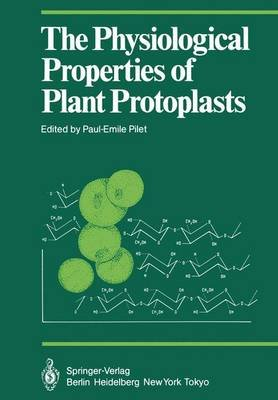 Physiological Properties of Plant Protoplasts - Seminar for Young Research Workers in Plant Physiology : Papers (Hardcover):...