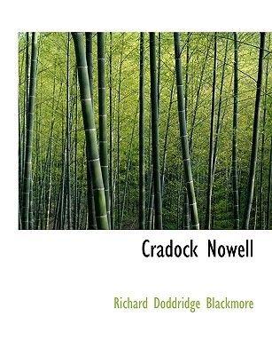 Cradock Nowell (Hardcover): R. D Blackmore
