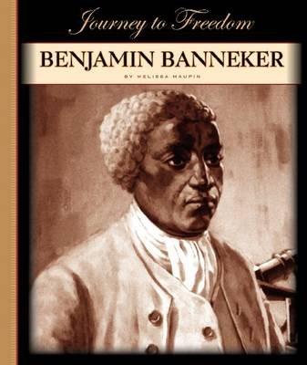 Benjamin Banneker (Hardcover): Melissa Maupin