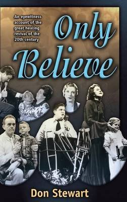 Only Believe (Hardcover): Don Stewart