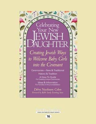 Celebrating Your New Jewish Daughter - Creating Jewish Ways to Welcome Baby Girls into the Covenant (Large print, Paperback,...