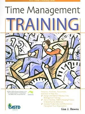 Time Management Training (Paperback): Lisa J. Downs