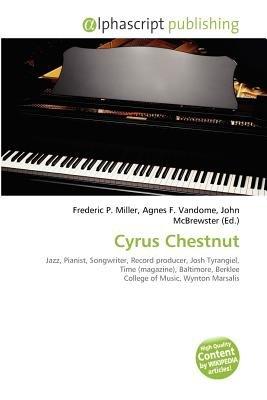 Cyrus Chestnut (Paperback): Frederic P. Miller, Agnes F. Vandome, John McBrewster