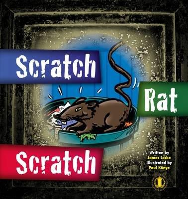 Scratch Rat Scratch (Paperback): James Locke