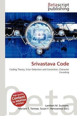 Srivastava Code (Paperback): Lambert M. Surhone, Mariam T. Tennoe, Susan F. Henssonow