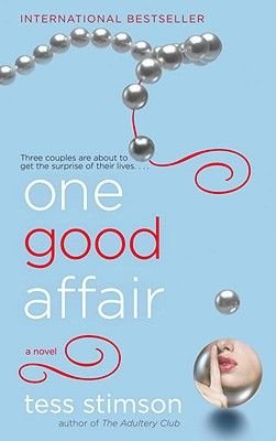 One Good Affair (Paperback): Tess Stimson