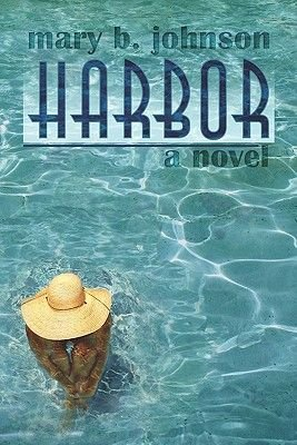 Harbor (Paperback): Mary B. Johnson